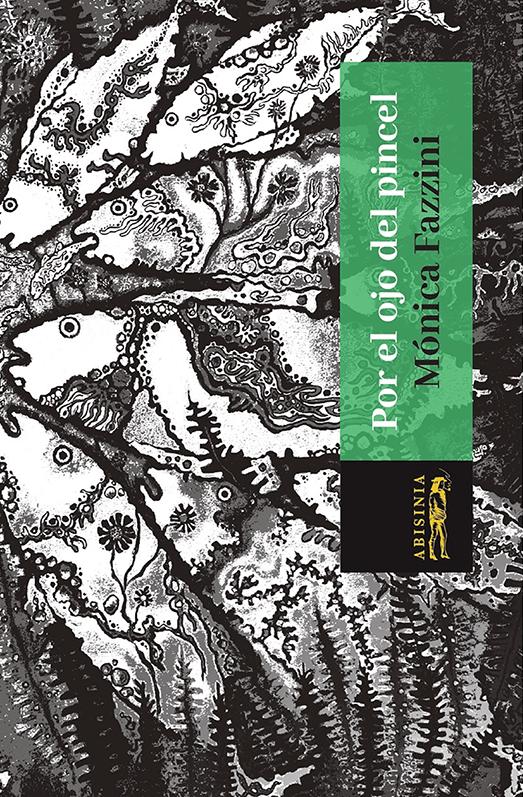 Abisinia-Review-Catálogo--Por-el-ojo-del-pincel--Mónica-Fazzini-Tapa--Tienda-Comprar-min