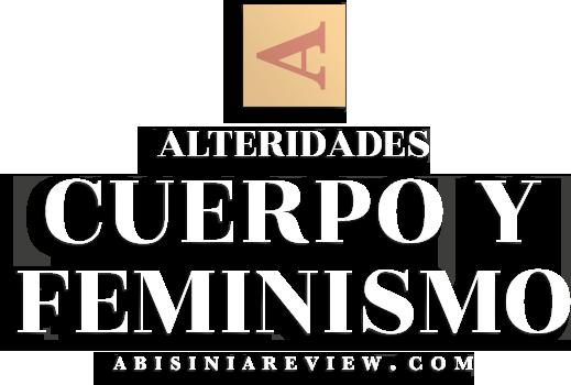 Abisinia Review - Alteridades: Feminismo