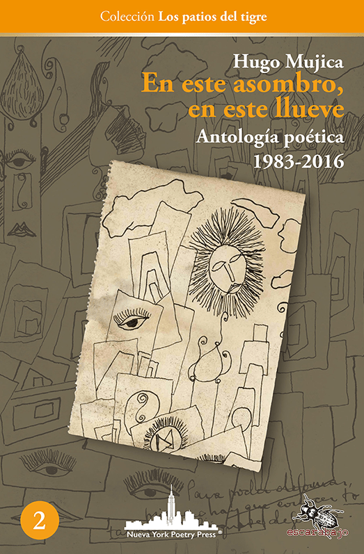 Abisinia-Review-Catálogo-En-este-asombro-en-este-llueve-Antología-poética-1983-2016-Hugo-Mujica-Tapa-Tienda-Comprar-min.png